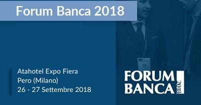 FORUM BANCA – Pero (MI) 26-27 Settembre 2018
