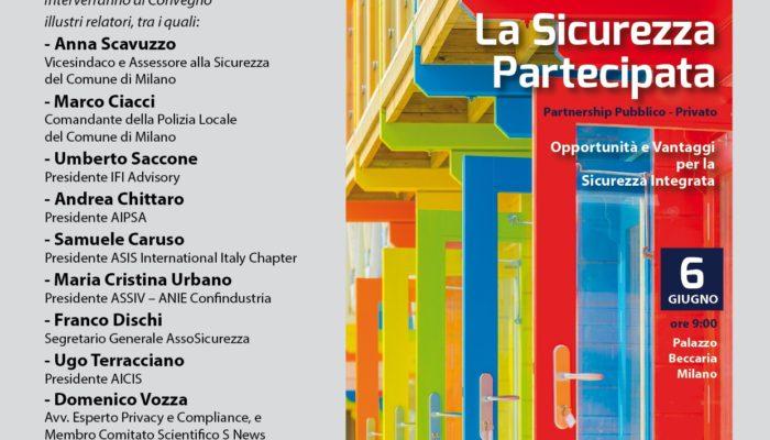 """Convegno """"La Sicurezza Partecipata"""" – Milano 6 giugno 2019"""